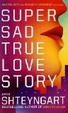 Cover of Super Sad True Love Story