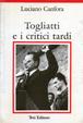 Cover of Togliatti e i critici tardi