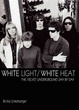 Cover of White Light/White Heat