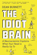 Cover of The Idiot Brain