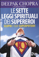 Cover of Le sette leggi spirituali dei supereroi. Scopri i tuoi superpoteri!