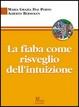 Cover of La fiaba come risveglio dell'intuizione