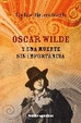 Cover of OSCAR WILDE Y UNA MUERTE SIN IMPORTANCIA