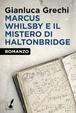 Cover of Marcus Whilsby e il mistero di Haltonbridge