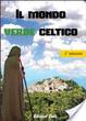 Cover of Il mondo verde celtico. I rimedi naturali dei druidi