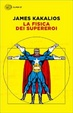 Cover of La fisica dei supereroi