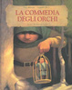 Cover of La commedia degli orchi