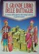 Cover of Il grande libro delle battaglie