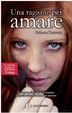 Cover of Una ragione per amare