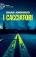 Cover of I cacciatori