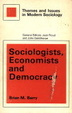 Cover of Sociologists, economists and democracy
