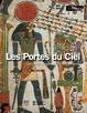 Cover of Les portes du ciel. Visions du monde dans l'Egypte ancienne