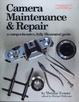 Cover of Camera Maintenance & Repair