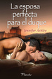 Cover of La esposa perfecta para el duque