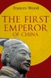 Cover of The First Emperor of China