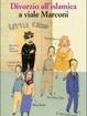 Cover of Divorzio all'islamica a viale Marconi