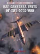 Cover of RAF Canberra Units of the Cold War