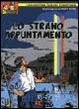 Cover of Lo strano appuntamento