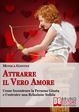 Cover of Attrarre il Vero Amore