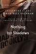 Cover of Nothing but Shadows