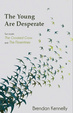 Cover of The Young are Desperate: Two Novels