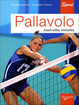Cover of Pallavolo. Beach volley, minivolley