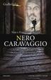 Cover of Nero Caravaggio