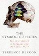 Cover of The Symbolic Species