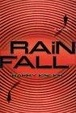 Cover of Rain Fall