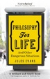 Cover of Philosophy for Life
