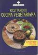 Cover of Ricettario di cucina vegetariana