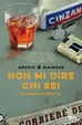 Cover of Non mi dire chi sei