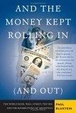Cover of And the Money Kept Rolling in (And Out)