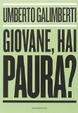 Cover of Giovane, hai paura?