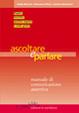 Cover of Ascoltare e parlare