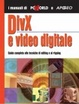 Cover of DivX e video digitale