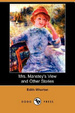 Cover of Mrs. Manstey's View and Other Stories (Dodo Press)