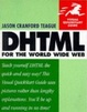Cover of DHTML for the World Wide Web