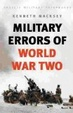 Cover of MILITARY ERRORS OF WWII