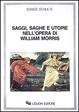 Cover of Saggi, saghe e utopie nell'opera di William Morris