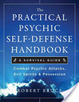 Cover of The Practical Psychic Self Defense Handbook