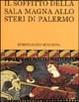 Cover of Il soffitto della sala magna allo Steri di Palermo