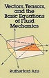 Cover of Vectors, Tensors and the Basic Equations of Fluid Mechanics