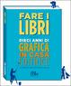 Cover of Fare i libri