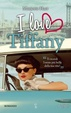 Cover of I love Tiffany