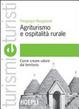 Cover of Agriturismo e ospitalità rurale. Come creare valore dal territorio