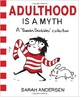 Cover of Adulthood is a myth