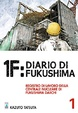 Cover of 1F: Diario di Fukushima vol. 1