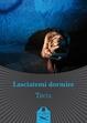 Cover of Lasciatemi dormire