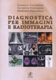 Cover of Diagnostica per immagini e radioterapia